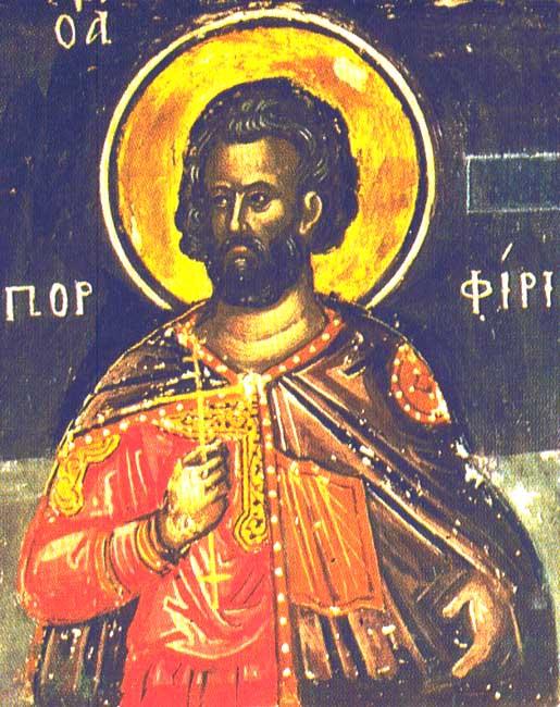 ST. PORPHYRIUS, the Martyr